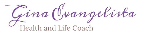 Gina Evangelista | Health and Life Coach